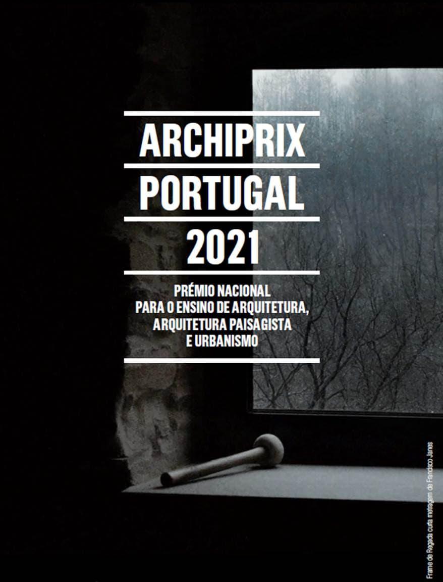 Cartaz dos Prémios Archiprix Portugal 2021 orientado para mestrados de arquitectura, arquitectura paisagista, urbanismo